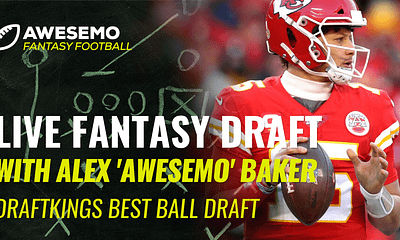 """Fantasy Football Draft: No. 1 DFS player in the world Alex """"Awesemo"""" Baker goes live to do a DraftKings Best Ball draft 