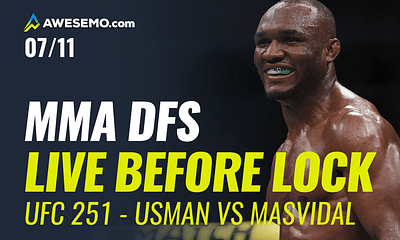 The MMA DFS Live Before Lock Show for UFC 251: Usman vs. Masvidal. Top options for your UFC DFS Lineups on DraftKings,FanDuel