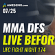 The MMA DFS Live Before Lock Show for UFC Fight Night 174. Our Awesemo experts give out UFC DFS picks for lineups on DraftKings + FanDuel.