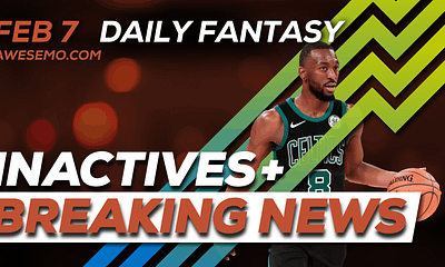 FREE Awesemo Video Deeper Dive & Live Before Lock - NBA DFS picks, breaking news and inactives for daily fantasy lineups, DraftKings, FanDuel