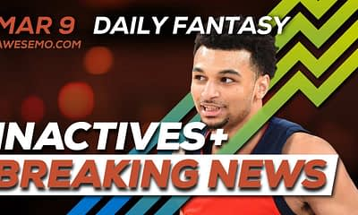 FREE Awesemo YouTube NBA DFS news, picks and content for 3/9/20 daily fantasy lineups on DraftKings, FanDuel, including Jamal Murray and more!