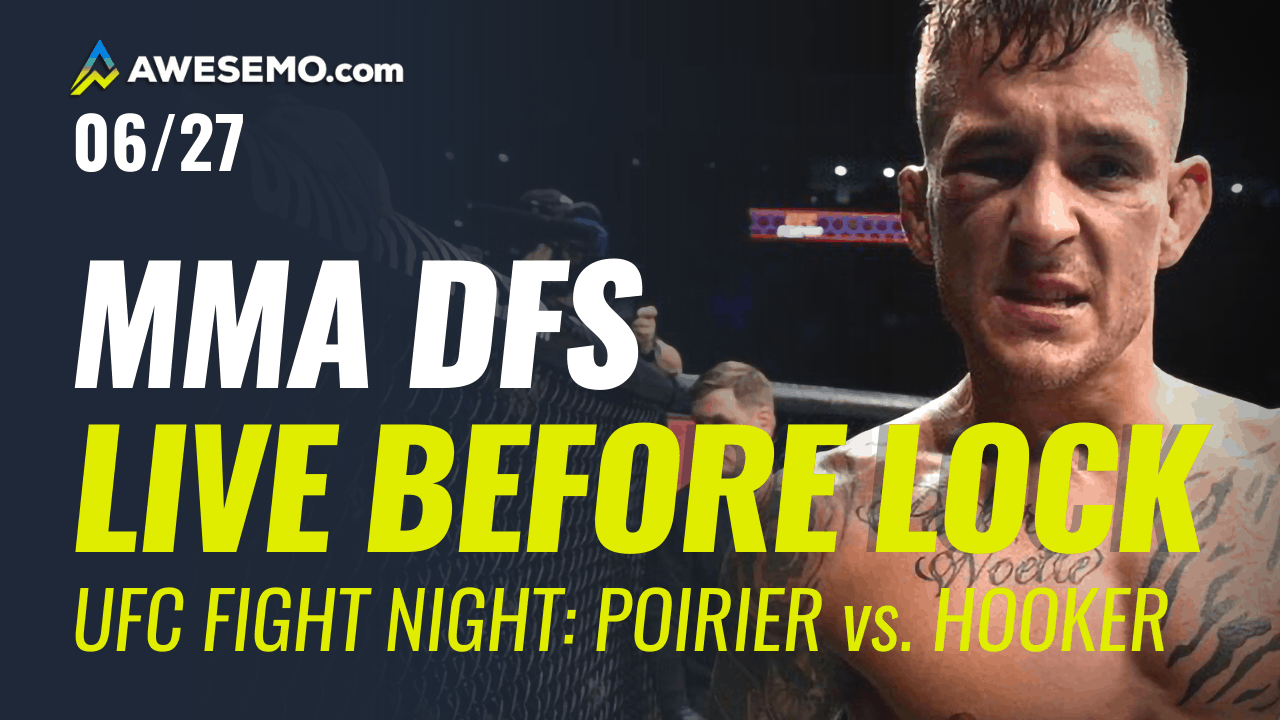 The MMA DFS Live Before Lock Show for UFC Fight Night: Poirier vs Hooker. Top options for your UFC DFS Lineups on DraftKings,FanDuel