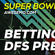 The 2020 Super Bowl is here and our experts have you covered with a three hour long show covering best bets, NFL DFS, prop bets and more!