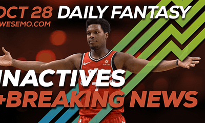 FREE Awesemo YouTube NBA DFS late-breaking news and inactives for daily fantasy lineups on DraftKings + FanDuel for Oct. 28.