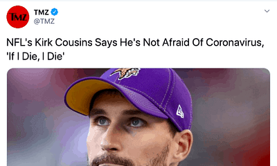 Kirk Cousins claims he's not afraid to die, Vikings QB isn't afraid of Covid 19. asdfafdafafaadfasdfasdfaasdfasdfasdfaasdfas
