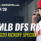 Loughy, Josh and Jake break down their top MLB DFS plays for 7/20/20 DraftKings and FanDuel slate as the MLB begins the 2020 season.