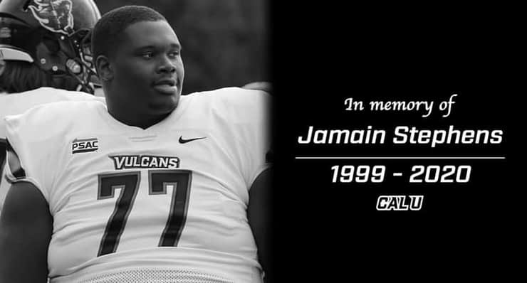 Jamain Stephens, a lineman at Cal U, has died of COVID-19. Cal U had already canceled its 2020 football season because of the pandemic.