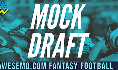 The Awesemo NFL Mock Draft for 2019 is out, with a look at Awesemo's season long fantasy football rankings, some sleepers and picks.